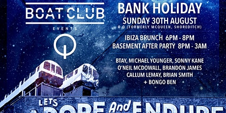 "Boat Club ""Ibiza Brunch"" @ McQueen - Bank Holiday Sunday 30 August tickets"