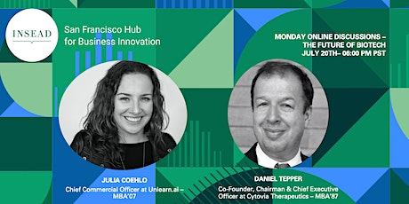 INSEAD SF Monday Online Discussion: The Future of Biotech tickets