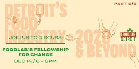 FoodLab's Fellowship for Change biglietti