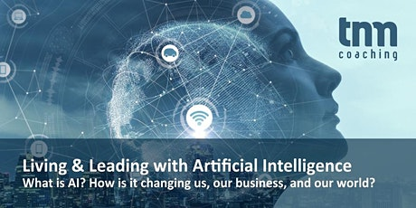 Living and Leading with Artificial Intelligence: An Introduction tickets