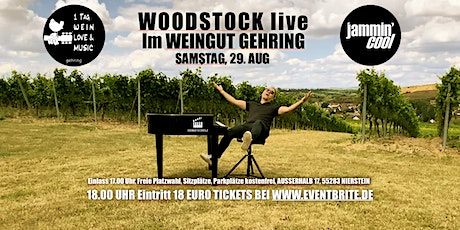 Jammin´Cool WOODSTOCK live im Weingut Gehring Tickets