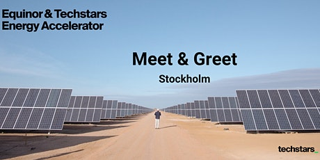 Equinor & Techstars Energy Accelerator Meet and Greet : Stockholm tickets