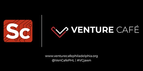 Venture Cafe Philadelphia | Meaningful Change Through Creative Adaptation tickets