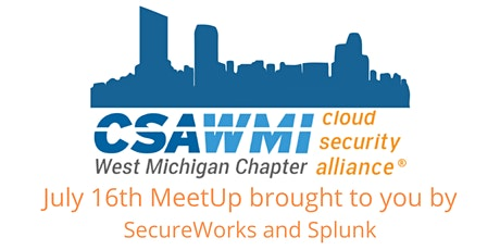 CSA Virtual MeetUp - July 16 - SecureWorks and Splunk tickets