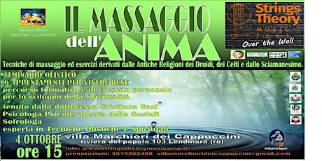STRINGS THEORY MUSIC FEST - seminario olistico - Il Massaggio dell'Anima biglietti