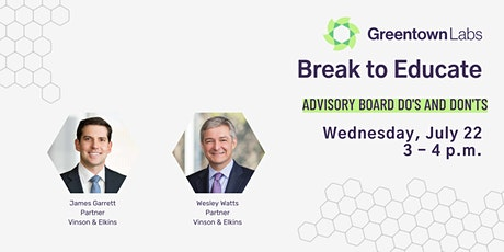 Break to Educate:  Advisory Board Do's and Dont's with Vinson & Elkins tickets