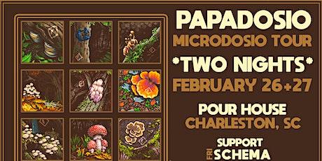 PAPADOSIO (Microdosio Tour 2020) tickets