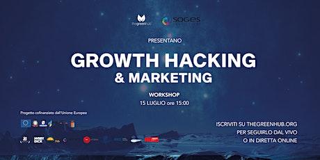 Growth Hacking & Marketing biglietti
