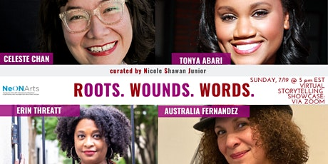 A Roots. Wounds. Words. + NeON Arts Virtual Storyteller Showcase tickets