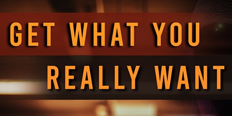 How To Be More Confident And Get What You Want [VIRTUAL EVENT] tickets