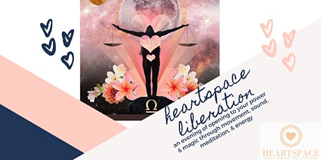 Heartspace Liberation : Freedom To Express tickets