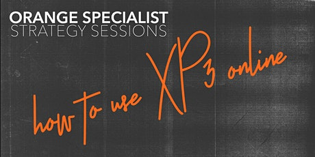 OS Strategy Session   Digital Ministry & How to use XP3 online Tickets
