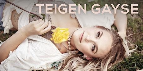 Teigen Gayse Album Release Party tickets