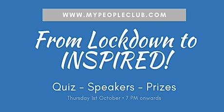 From Lockdown to INSPIRED! - An event by MyPeopleClub tickets