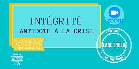 Labo-Philo: Intégrité, antidote à la crise billets