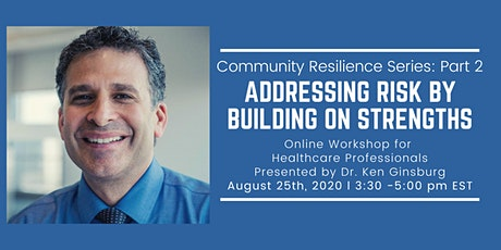 Community Resilience Series (2): Addressing Risk by Building on Strengths tickets