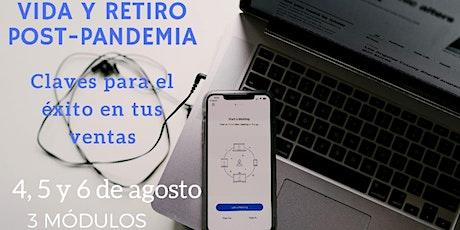 VIDA y RETIRO   post-pandemia / Claves para el éxito en tus ventas / 2da ingressos