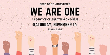 We Are One: A Night of Celebrating One-ness tickets