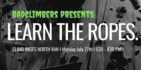 Bad Climbers presents: Learn the Ropes tickets