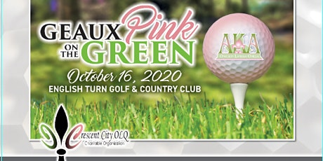 GEAUX PINK ON THE GREEN GOLF TOURNAMENT FUNDRAISER tickets