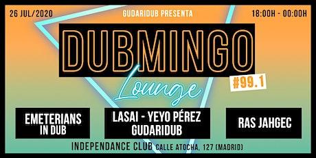 Dubmingo 99.1 - Lounge edition entradas