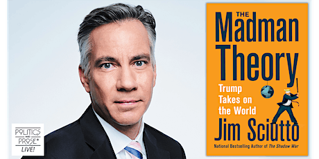 P&P Live! Jim Sciutto   THE MADMAN THEORY with Don Lemon tickets