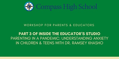Compass High School Summer Speaker Series Part 3 of 5 tickets
