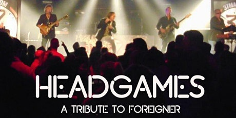 Head Games (Tribute to Foreigner) tickets