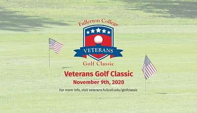 2020 Fullerton College Veterans Golf Classic -November 9th tickets