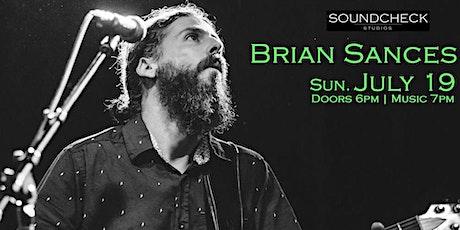 Brian Sances at Soundcheck Studios tickets
