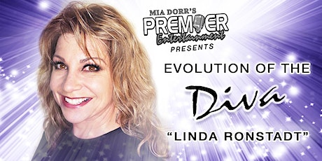 Evolution of the Diva - Linda Ronstadt- MainStage Tent tickets