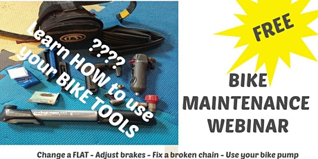 FREE  BIKE MAINTENANCE ONLINE WEBINAR: Learn How to tickets