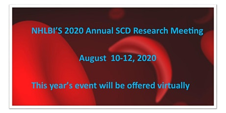 NHLBI's Annual Sickle Cell Disease (SCD)Research Meeting 2020 -Virtual tickets