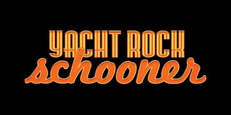 Yacht Rock Schooner (The Smooth Sounds of the 70s) tickets