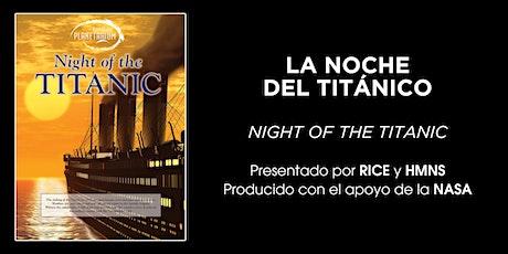 La Noche del Titanic en ESPAÑOL tickets