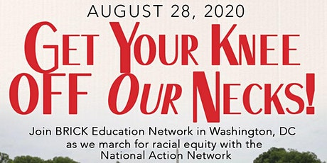 March on Washington with BRICK Education Network tickets