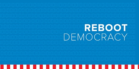 Reboot Democracy: Up Next (virtual) tickets