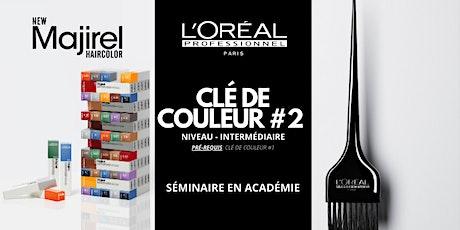 CLÉ DE COULEUR #2 /LORÉAL STUDIO MONTREAL/QC billets