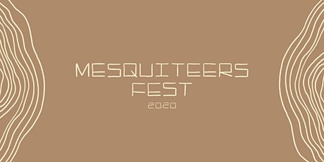 3rd Annual Mesquiteers Fest tickets