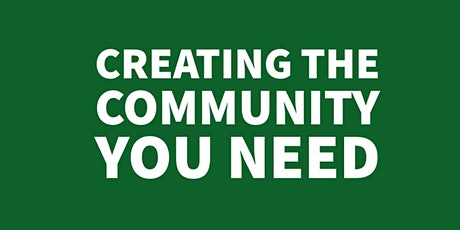 Creating the Community You Need tickets