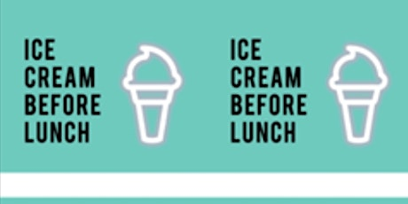 Ice Cream Before Lunch: New At Hope City! tickets