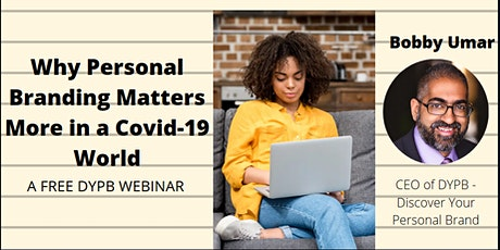 DYPB Webinar - Why Personal Branding Matters More in a Covid-19 World tickets
