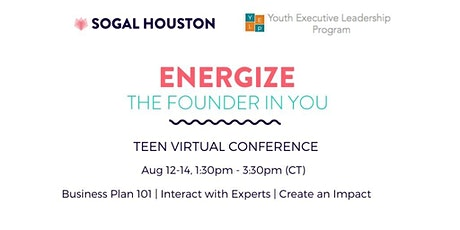 Calling All Teens - Energize The Founder in You (SoGal Houston) tickets