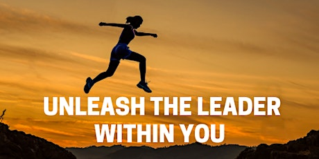 Unleash the Leader Within You tickets