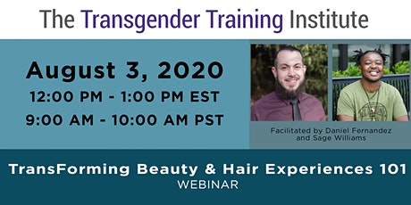 TransForming Beauty & Hair Experiences 101- Webinar - August 3,12-1:00 ET tickets