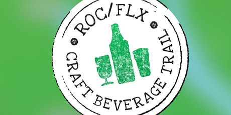 ROC/FLX Craft Beverage Trail First Fest - ROUND TWO! tickets