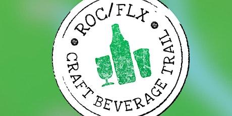 ROC/FLX Craft Beverage Trail First Fest - ROUND TWO! tickets