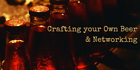 Crafting Your Own Beer & Networking | August 25, 2020 tickets