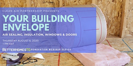 Your Building Envelope: Air Sealing, Insulation, Windows & Doors tickets