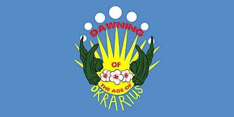 "Okrapalooza 2020 - ""The Dawning of Okrarius!"" tickets"